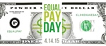 Equal Pay Day - April 14, 2015